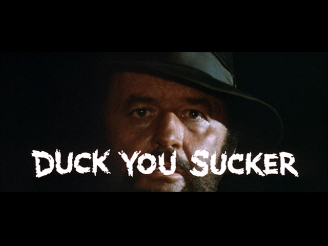 DUCK, YOU SUCKER (A FISTFUL OF DYNAMITE, 1971)