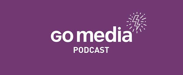 Go-Media-Podcast