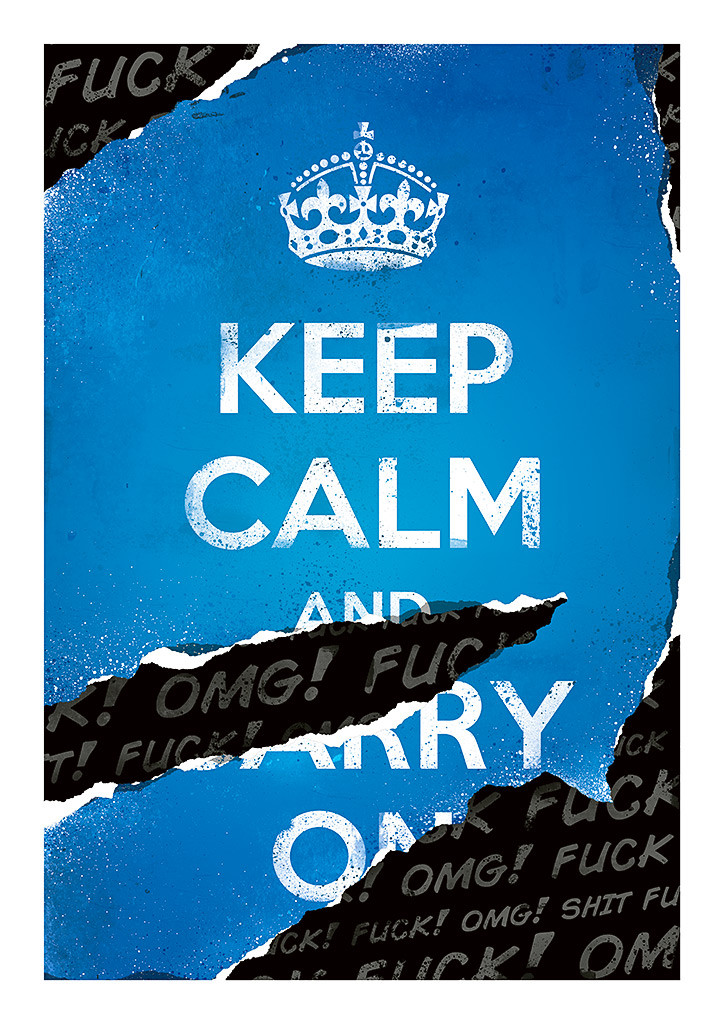 keep calm or not thumb 1024x10241 Damn Fine Prints by Pawel Kadysz