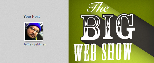 the big web show 15 Engaging Podcasts for Designers and Creatives