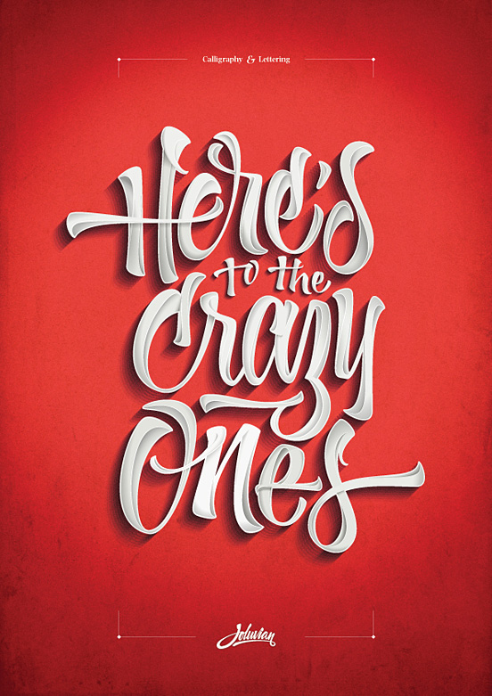 Here's to the crazy ones Poster