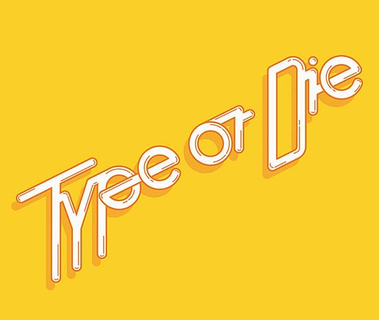 Type or Die by Luigui Carrillo