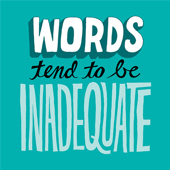 Words Tend to be Inadequate by Chris Piascik
