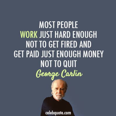 Image result for george carlin quotes