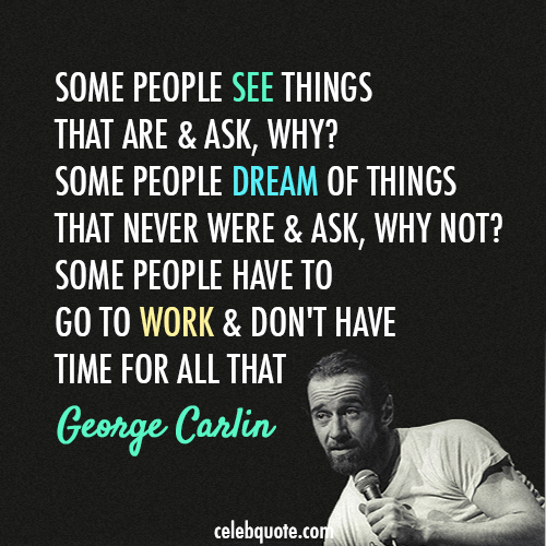 25 Wise Quotes From George Carlin