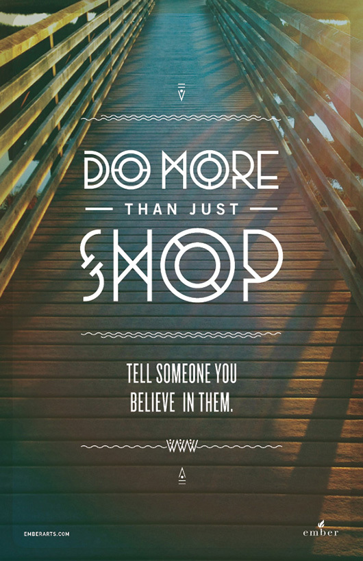 do more than just shop 6 Do More Than Just Shop Campaign by Caava Design