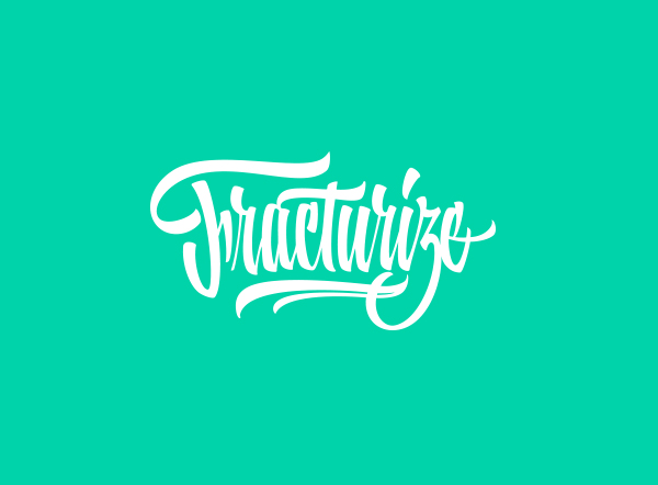 Fracturize