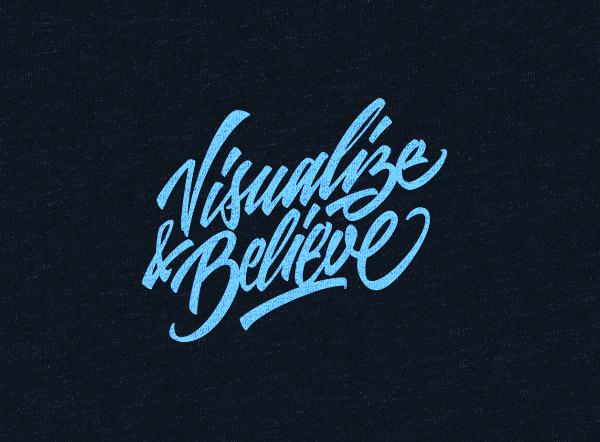 Visualize & Believe