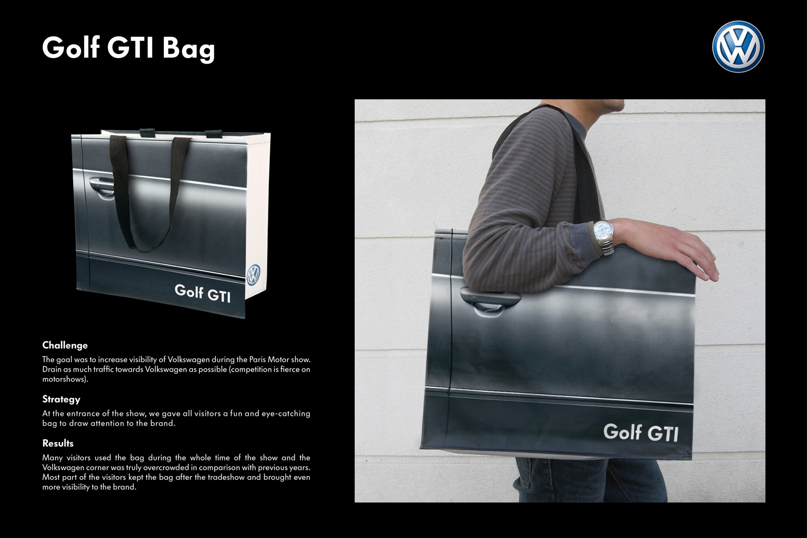 Volkswagen Golf GTI Bag Guerilla Marketing Example
