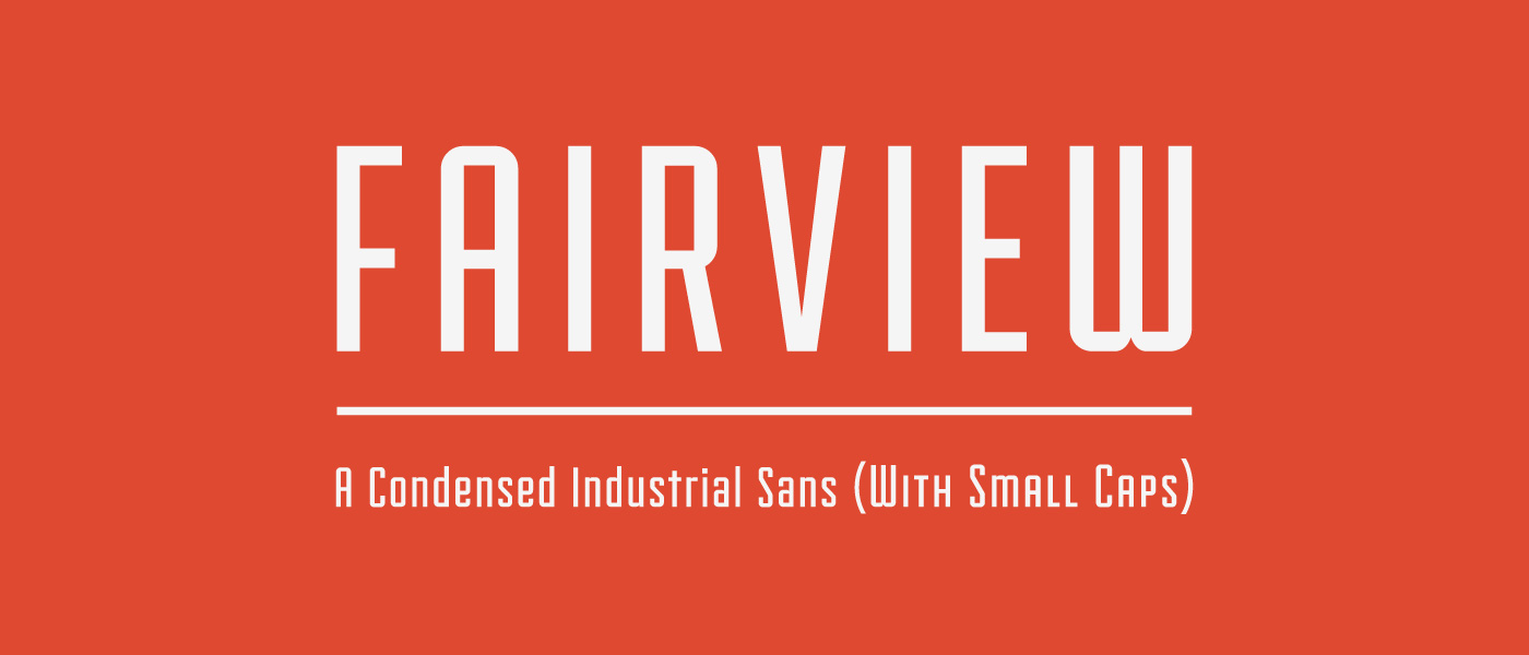fairview1 Download Spree: 45 Free Fonts for Designers