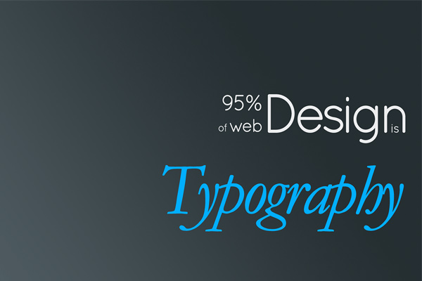 95 percent of web design is typography The Massive List of Font & Typography Resources