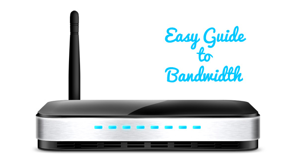 easy guide to bandwidth Easy Guide to Bandwidth: What It Means and Your Top Options