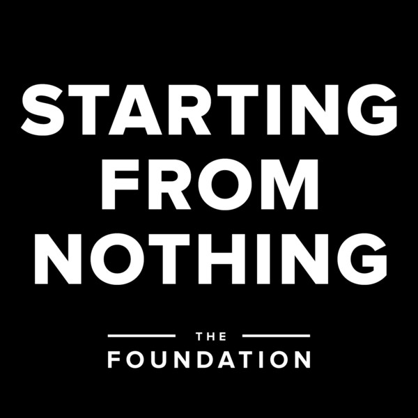 starting from nothing foundation1 20 Beautiful Podcast Covers