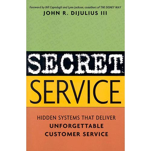 Secret Service, by John R. Dijulius III