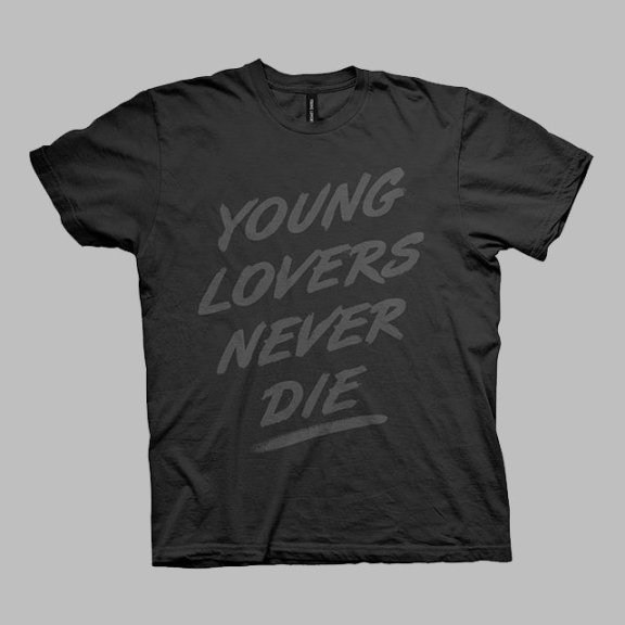 Young Lovers Never Die T-Shirt