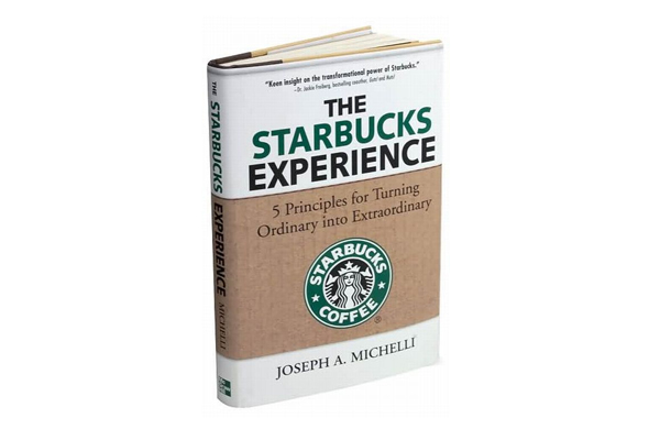 the starbucks experience by joseph a michelli Accelerate Your Knowledge: 10 Essential Books on Customer Service