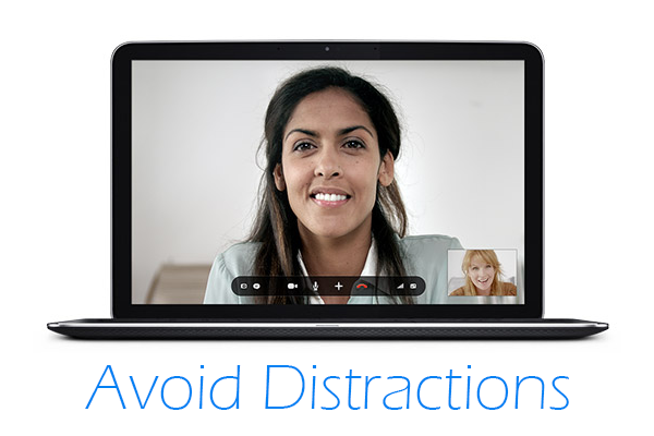 avoid distractions Tips to Make Your Online Meetings Go Smoothly