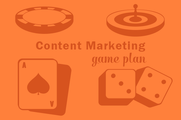 content marketing game plan The X's and O's of Drawing Up a Content Marketing Game Plan
