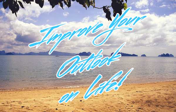 improve-your-outlook-on-life