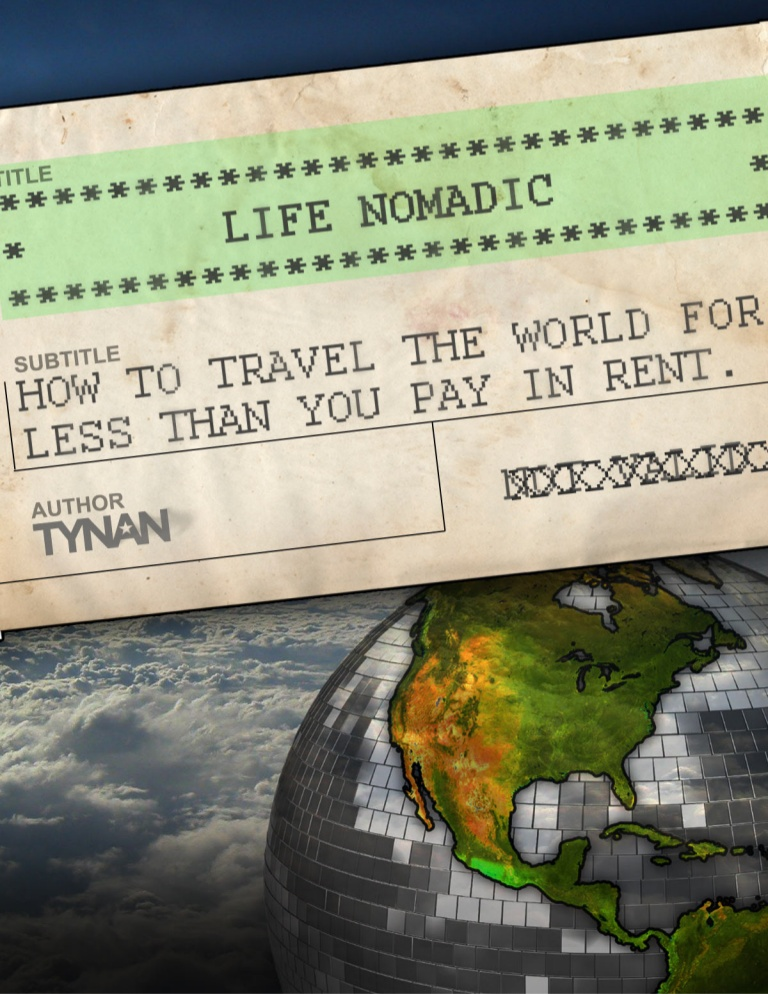 Life Nomadic by Tynan