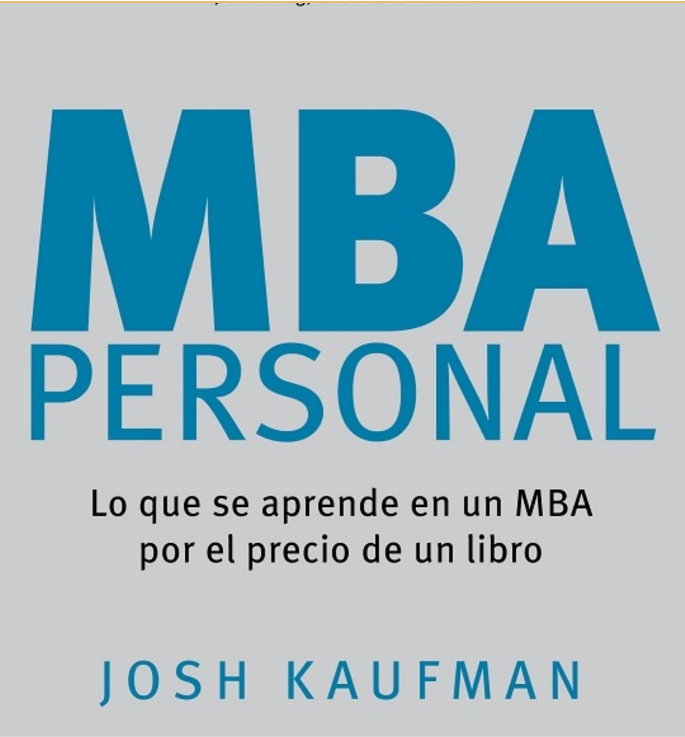 63199 mba personal josh kaufman1 20 Books Every Aspiring Entrepreneur Needs To Read