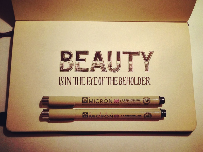 beauty is in the eye of the beholder1 Astonishing Hand Lettering by Sean McCabe