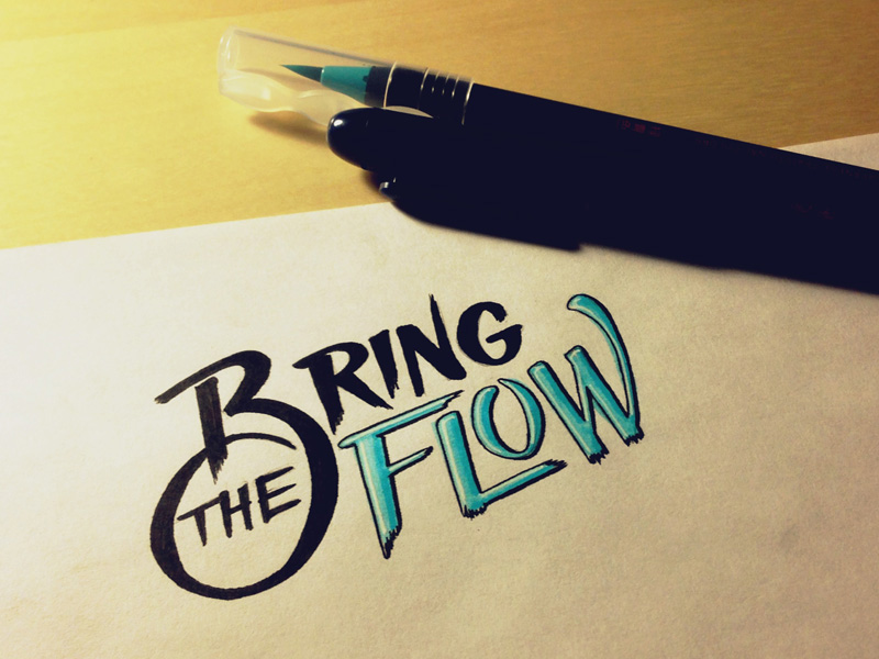 bring the flow1 Astonishing Hand Lettering by Sean McCabe