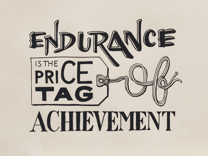 endurance is the price tag of achievement1 Astonishing Hand Lettering by Sean McCabe