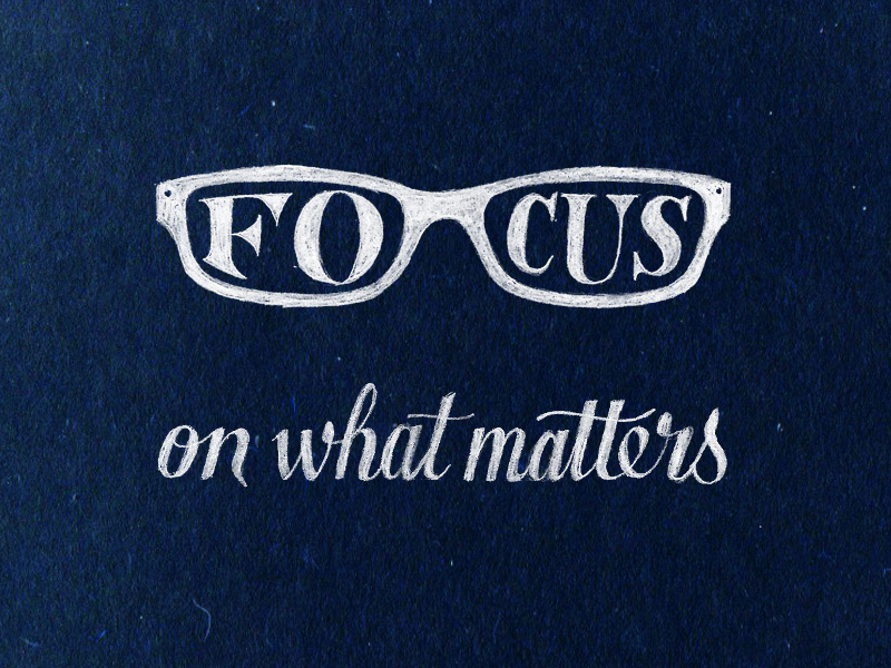 focus on what matters1 Astonishing Hand Lettering by Sean McCabe