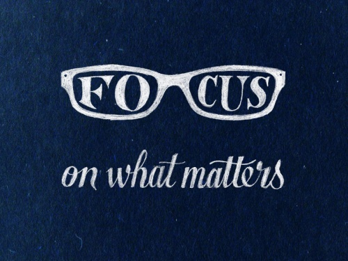 focus-on-what-matters[1]
