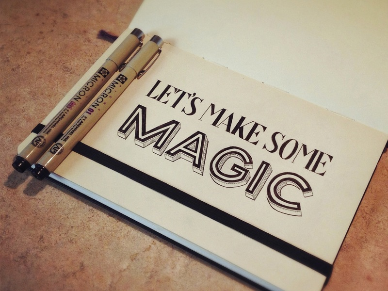 lets make some magic1 Astonishing Hand Lettering by Sean McCabe