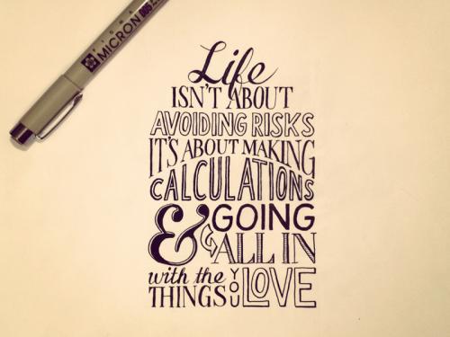 life-isnt-about-avoiding-risks[1]