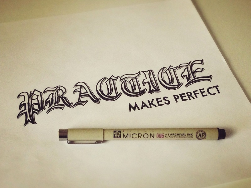 practice makes perfect1 Astonishing Hand Lettering by Sean McCabe