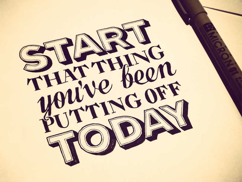 start that thing1 Astonishing Hand Lettering by Sean McCabe