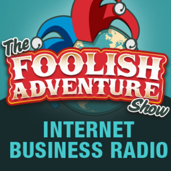 the foolish adventure show with tim conley 15 Outstanding Podcasts for Entrepreneurs