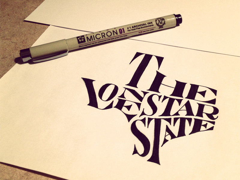 the lone star state1 Astonishing Hand Lettering by Sean McCabe