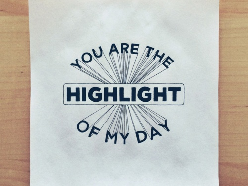 you-are-the-highlight-of-my-day[1]