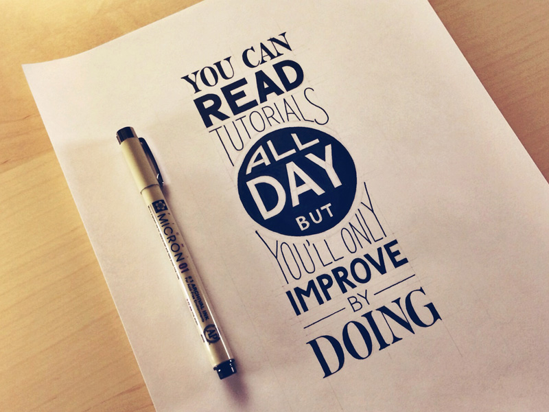 you can read tutorials all day but youll only improve by doing1 Astonishing Hand Lettering by Sean McCabe