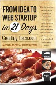 From Idea to Web Startup in 21 Days by Jason Glaspey and Scott Kveton