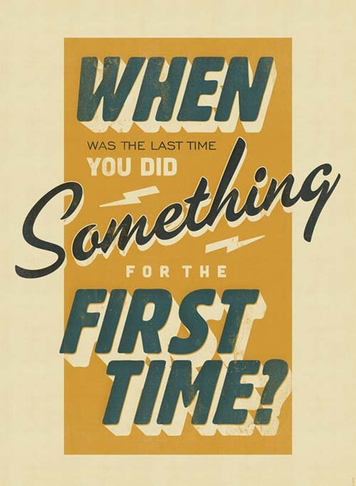 Motivational-Typography-Picture-Quote-First-Time