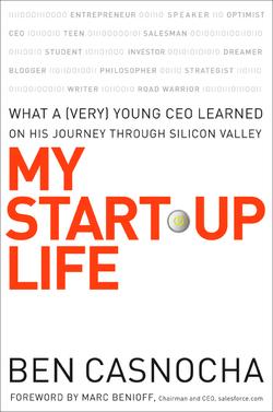 My Start-Up Life by Ben Casnocha