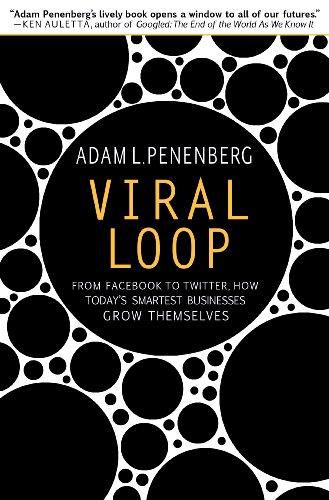 Viral Loop by Adam L. Penenberg