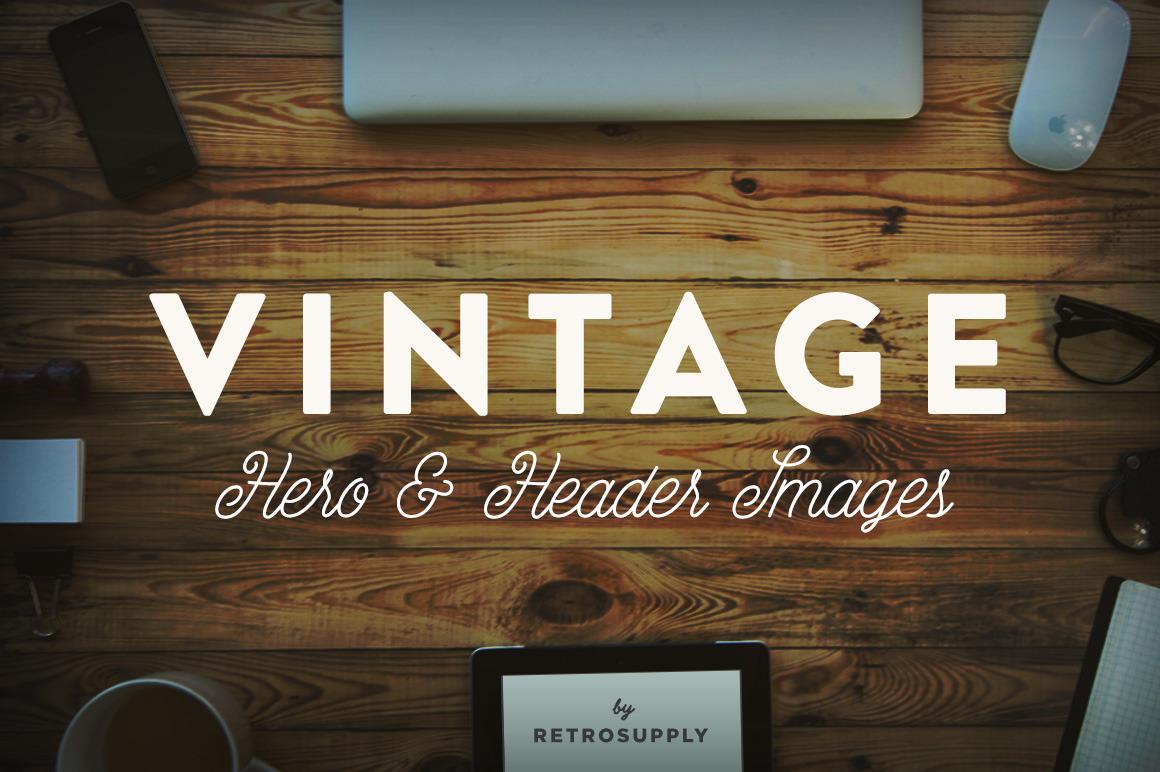 12 Vintage Hero Images