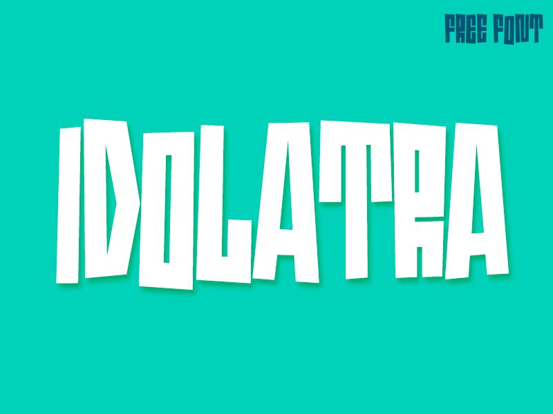 Idolatra font by Felipe